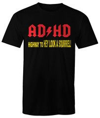 ADHD 100% Cotton Brand Me Geek Humorous Shirt   Brand Me Geek