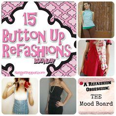 Button Up Shirt Refashion: A RoundUp!