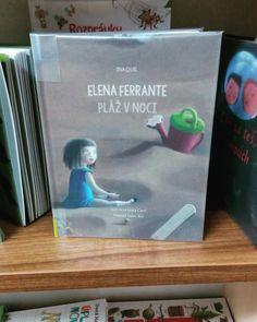 Máte radi Elenu Ferrante? Mňa Geniálna priateľka trochu sklamala tak uvidíme aká bude táto detská kniha. #elenaferrante #plazvnoci #knihypredeti #copravectu #copravecitam #booksforkids #books #librarian #librarylife #somknihozrut #knihomol #booksrockmyworld #bookstagram #booksofinstagram #bookworms #bookart #bookaholic #bookaddict #thebeachatnight