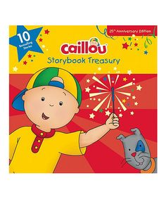 Loving this Caillou Storybook Treasury Hardcover on #zulily! #zulilyfinds