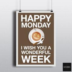 Happy Monday. I Wish You a Wonderful Week. Bon Lundi. Je Vous Souhaite une Magnifique Semaine.