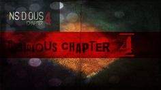 Insidious Chapter 4, will be the fourth installment of American Canadian horror movie series, Insidious, which was started in 2010.