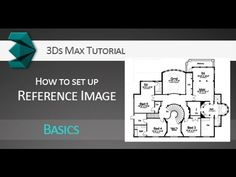 Tutorial: Setting up reference image in Autodesk 3Ds Max - YouTube