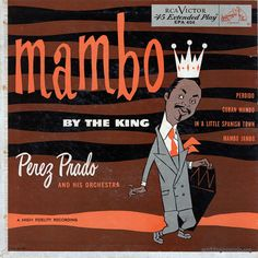perez-prado-mambo-ep-front by haackfan, via Flickr RCA Victor record