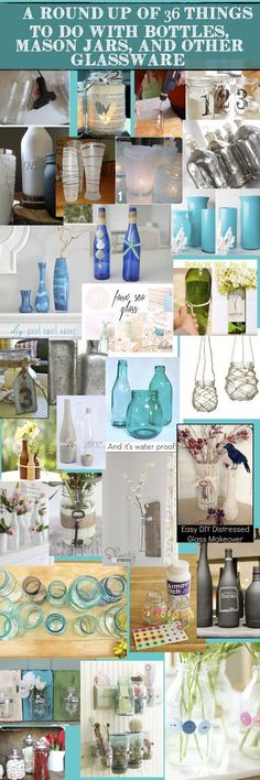 Round Up of 36 AWESOME ways to use Bottles, Mason Jars, and Other Glassware!  DIY in Real Life.com
