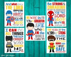 Superhero Wall Art. Seek Justice, Micah 6 8. 1 John 4 4. Joshua 1:9 Be strong. Proverbs 18. Phil 4 13. Superhero Decor. Bible Verses. ALL 5!