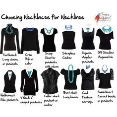 Necklaces for Different Necklines Created by Imogen Lamport from Inside Out Style here. Theres also a link to Polyvore for all the individual pieces. First seen on Donatellas inspiration realisation Facebook page.