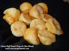 Cheese Puff Bread- pop em in your mouth, buttery outside, cheesy inside, the best bread you will ever eat! #cheesebread #brazilianbread www.savoryexperiments.com
