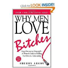 A friend's mom told me I should read this. Maybe I should. I know I am a bitch in a lot of ways, but maybe it's time to be a bitch in a very different way.