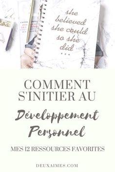 S'initier au développement personnel - Mes ressources Feel Good - Livres - Blogueurs - Youtubeurs à suivre