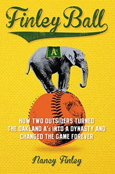 Finley Ball: How Two Baseball Outsiders Turned the Oaklan... https://smile.amazon.com/dp/1621574776/ref=cm_sw_r_pi_dp_x_YK10ybGHQC93W