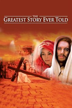 The Greatest Story Ever Told, watched this at age 14 in 1971,and god used it to bring about the greastest event that could happen to a person,i got born again that summer and never knew it was in the bible till i read it in first peter.The rest of what took place was one of the greatest stories ever told to man and to god goes all the glory and thanks !