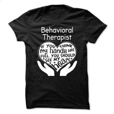 Behavioral Therapist - #mens tee #sweater dress outfit. SIMILAR ITEMS => https://www.sunfrog.com/No-Category/Behavioral-Therapist-63073718-Guys.html?68278