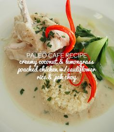 Paleo Creamy Coconut & Lemongrass Poached Chicken with Cauliflower Rice & Pak Choy | Paleo Cafe