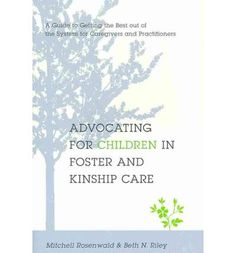 Advocating for Children in Foster and Kinship care.