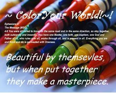 All kinds of people make up this colorful world.