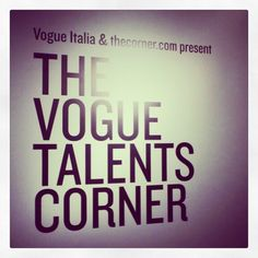 #vogue #fashion #talents Into #milanofashionweek2013