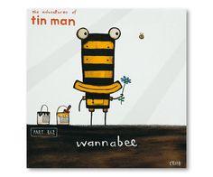 Wannabee by Tony Cribb - prints Man Parts, Tin Man, Bart Simpson, New Zealand, Adventure, Illustration, Artist, Cribbs, Bugs