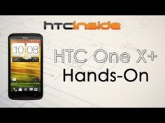 As was already known, the new HTC One X+ last week has appeared in a brochure published by the British provider O2. And now there is also the first hands-on video of the HTC One X+ surfaced. The video is from the guys at HTCInside, they had already the opportunity to hold the new Android smartphone from HTC in their hands