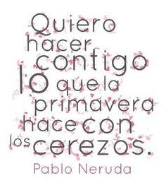 Frases y poemas de Pablo Neruda