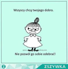 Wszyscy, :) Scary Funny, Life Philosophy, Good Mood, Motto, Life Lessons, Quotations, Poems, Inspirational Quotes, Lol
