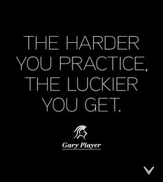 All golfers know this is true. #Quote #GaryPlayer