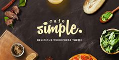 Cafe and Restaurant WordPress Theme – SimpleCafe  SimpleCafe – is an upmarket WordPress theme carefully crafted to meet the needs of modern food delivery services, restaurants, cafes, and other re...