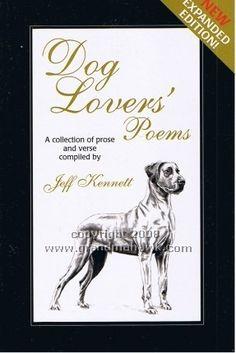 Dog Lovers' Poems Jeff Kennett  RRP ($A) 14.95 H/B Publisher: BAS Publishing ISBN: 9781863503365