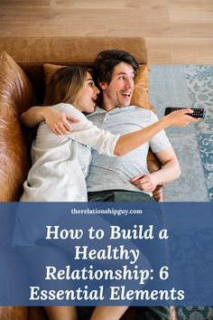 Best Relationship Advice, Successful Relationships, Healthy Relationships, Essential Elements, Significant Other, Achieve Your Goals, Tony Robbins, Writer, Marriage