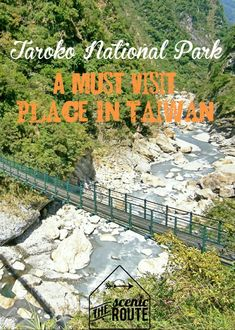 Taroko National Park - A Must Visit Place In Taiwan - Man Of Wanders #taiwan…