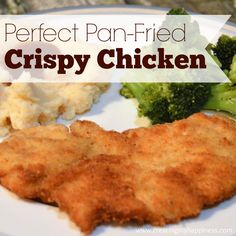 Perfect Pan Fried Crispy Chicken