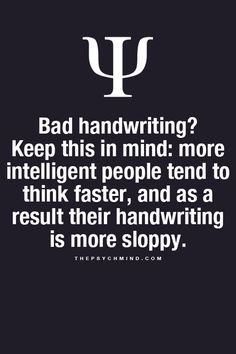 Makes me feel better once I see all these girls at school with pretty handwriting.
