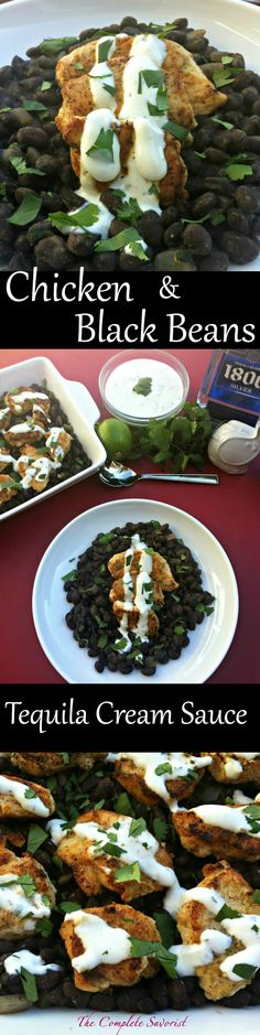 Chicken and Black Beans in a Tequila Cream Sauce ~ The Complete Savorist