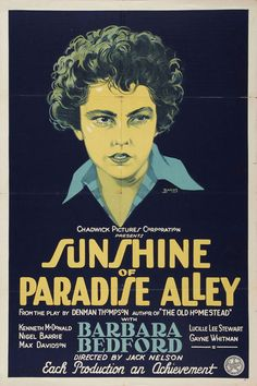 US one sheet for SUNSHINE OF PARADISE ALLEY (Jack Nelson, USA, 1926) Artist: Josef Bakos (1891-1977) Poster source: Heritage Auctions Read the story behind this poster at Movie Poster of the Week.