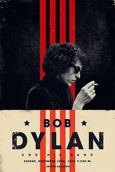 Bob Dylan and his band concert poster