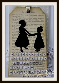 From Ira's Crea Corner: For My Sister  ADORABLE