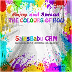 Lets Celebrate our Success & Achievement with the Colors of #HOLI.... HAPPY #HOLI TO ALL!!! http://www.salesbabu.com/