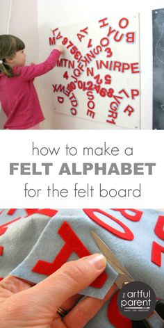 Make Your Own Felt Alphabet Letters - A tutorial for making super-easy, professional-looking felt letters.