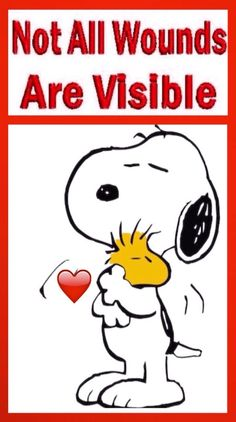 'Not All Wounds are Visible', Snoopy & Woodstock. Peanuts Snoopy, Peanuts Cartoon, Charlie Brown And Snoopy, Adventure Time Finn, Charlie Brown Quotes, Snoopy Und Woodstock, Snoopy Quotes, Peanuts Quotes, Joe Cool