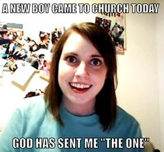 This is what every girl in youth group thinks...don't deny it.