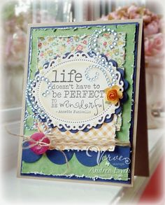 Card by Andrea Ewen using the Words of Wisdom set from Verve Stamps.