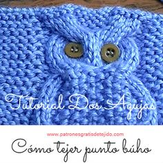 Patrones y tutoriales crochet y dos agujas gratis para descargar Knitting Stiches, Knitting Videos, Baby Knitting Patterns, Knitting Designs, Free Knitting, Diy Crafts Knitting, Diy Crafts Crochet, Crochet Projects, Owl Patterns