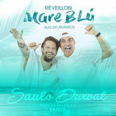 e79173b075 Durval Lelys e Saulo Fernandes são atrações do Réveillon Maré Blú 2019