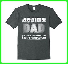 Mens Aerospace Engineer Dad Much Cooler Fathers Day T-Shirt 2XL Dark Heather - Relatives and family shirts (*Amazon Partner-Link)