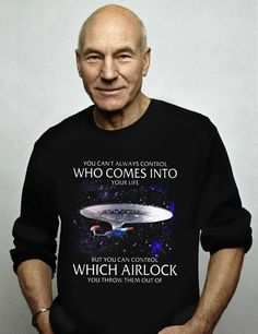 Check this Star Strek Jean-luc Picard Starship You Cant Always Control Who Comes Into Your Life- Gift Trending Design T Shirt . Hight quality products with perfect design is available in a spectrum of colors and sizes, and many different types of shirts! Star Trek Voyager, Star Trek Quotes, Star Trek Meme, Star Trek Gifts, Star Trek Images, Trekking Quotes, Star Trek Characters, Patrick Stewart, Star Trek Universe