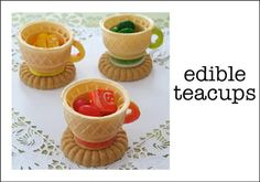 Edible Tea Cups. @Amy Keck We Should do these for the girl scout tea party :)