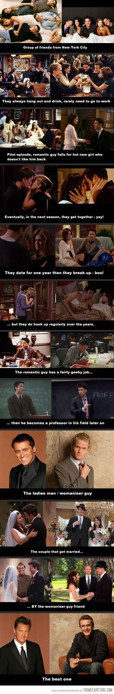 Friends vs. How I Met Your Mother. SO TRUE.  If you like one, you'll like the other