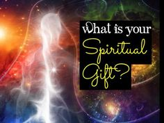 What Is Your Spiritual Gift? Regardless of who we are or where we've come from, we've all been endowed with spiritual gifts. These gifts make us who we are and come to the rescue when we're in trouble! What's your spiritual gift? Do you have the gift of wisdom? Maybe zeal? Let's find out!