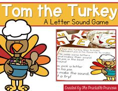 Tom the Turkey Letter Sound Practice | Whole Group Game