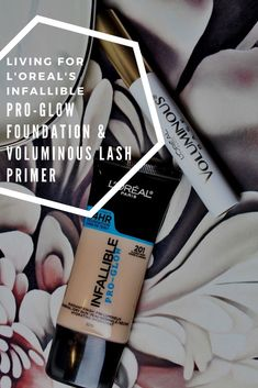 l'oreal infallible pro glow foundation classic ivory review, l'oreal voluminous lash primer review, how to get longer lashes, best glowy dewy foundation for dry skin / #makeup #beauty #loreal